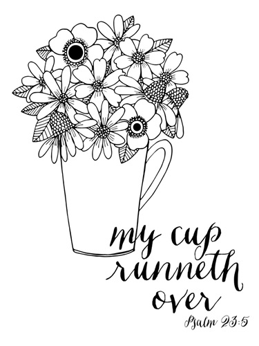 My Cup Runneth Over Handlettered Coloring Coloring