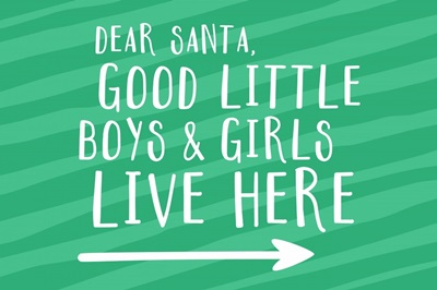 Good little boys and girls - green