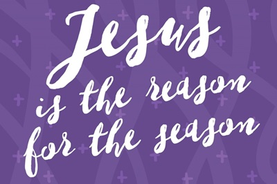 Jesus is the Reason for the Season - white on purple