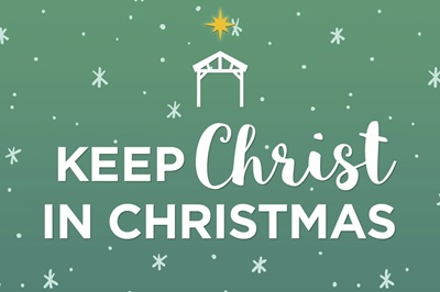 Keep Christ in Christmas - white on green