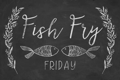 Fish Fry - Chalkboard