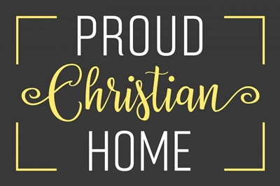 Proud Christian Home