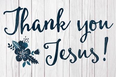 Christian - Thank You Jesus - Flower