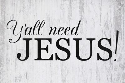 Christian - Ya'll Need Jesus