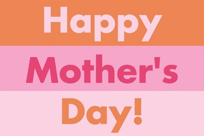Happy Mother's Day - Bold
