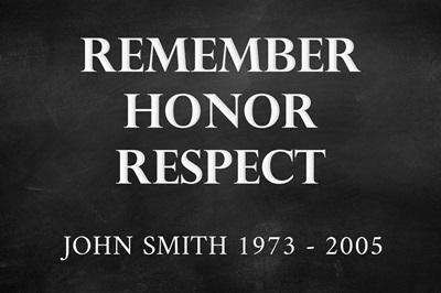 Remember, Honor, Respect